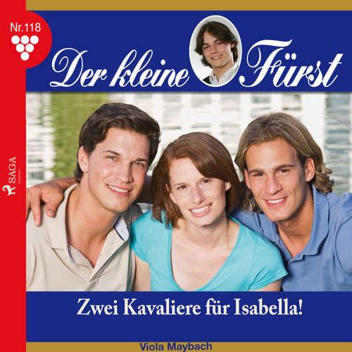 Der kleine Fürst, 118: Zwei Kavaliere für Isabella!