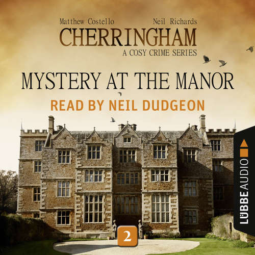 Audiobook Mystery at the Manor - Cherringham - A Cosy Crime Series: Mystery Shorts 2 - Matthew Costello - Neil Dudgeon