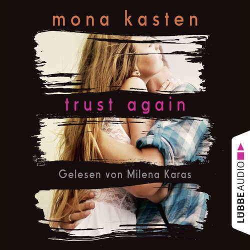 Hoerbuch Trust Again - Again-Reihe 2 - Mona Kasten - Milena Karas
