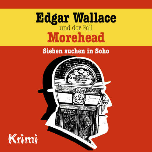 Hoerbuch Edgar Wallace, Nr. 3: Edgar Wallace und der Fall Morehead - Ludger Billerbeck - Günther Dockerill