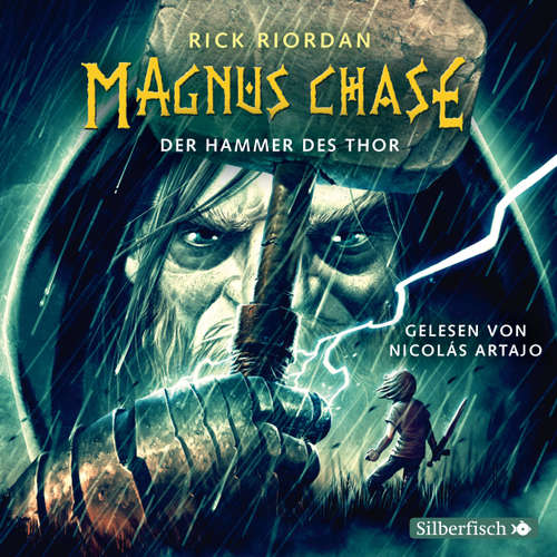Hoerbuch Der Hammer des Thor - Magnus Chase 2 - Rick Riordan - Nicolás Artajo