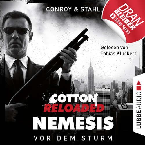 Hoerbuch Jerry Cotton, Cotton Reloaded: Nemesis, Folge 5: Vor dem Sturm - Gabriel Conroy - Tobias Kluckert