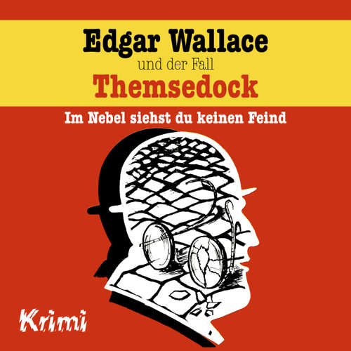 Hoerbuch Edgar Wallace, Nr. 2: Edgar Wallace und der Fall Themsedock - Ludger Billerbeck - Günther Dockerill
