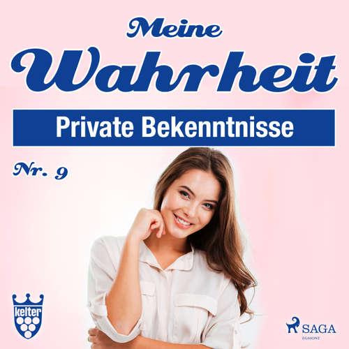 Hoerbuch Private Bekenntnisse - Meine Wahrheit 9 - Diverse Autoren - Claudia Adjei
