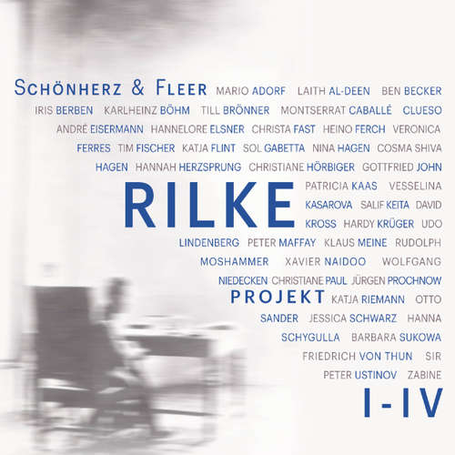 Hoerbuch Rilke Projekt I-IV: Bis an alle Sterne / In meinem wilden Herzen / Überfließende Himmel / Weltenweiter Wandrer - Schönherz & Fleer - Ben Becker