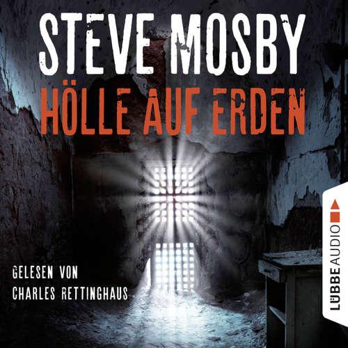 Hoerbuch Hölle auf Erden - Steve Mosby - Charles Rettinghaus