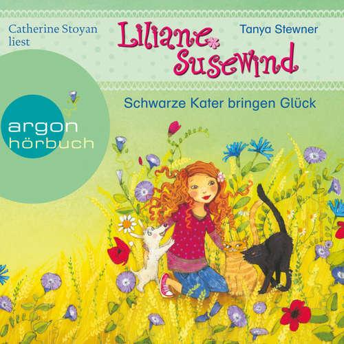 Hoerbuch Liliane Susewind - Schwarze Kater bringen Glück - Tanya Stewner - Catherine Stoyan