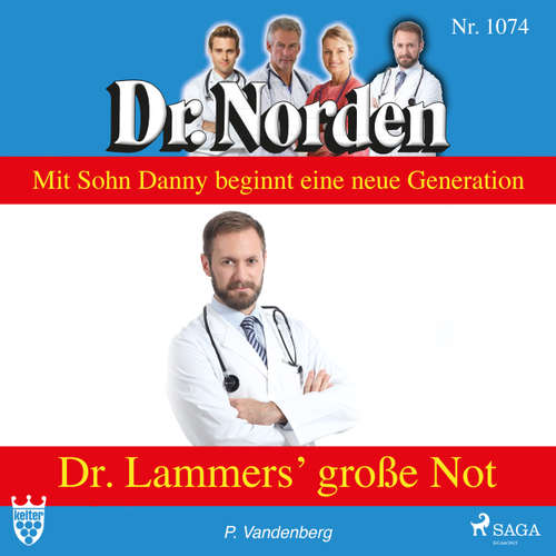 Hoerbuch Dr. Norden, 1074: Dr. Lammers' große Not - Patricia Vandenberg - Svenja Pages