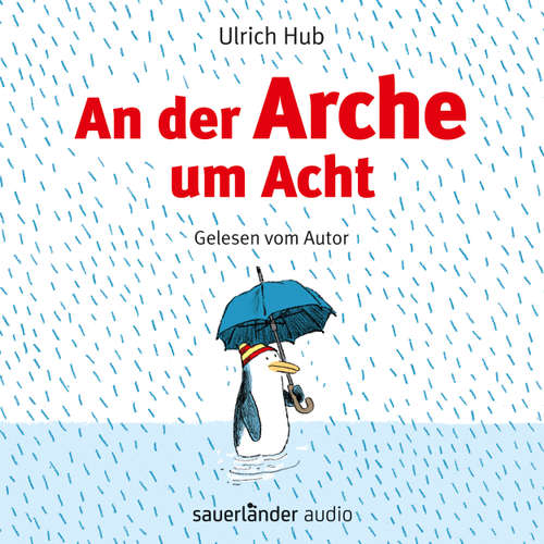 Hoerbuch An der Arche um Acht - Ulrich Hub - Ulrich Hub