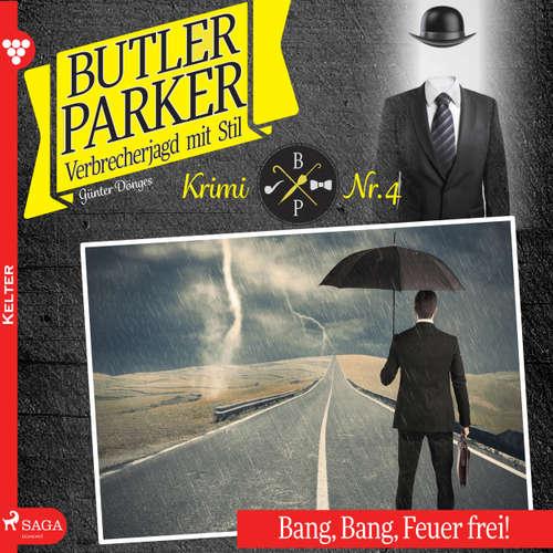 Bang, Bang, Feuer frei! - Butler Parker 4