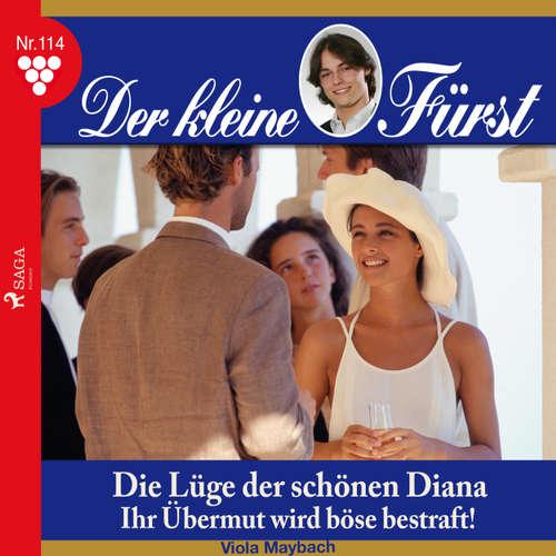 Der kleine Fürst, 114: Die Lüge der schönen Diana. Ihr Übermut wird böse bestraft!