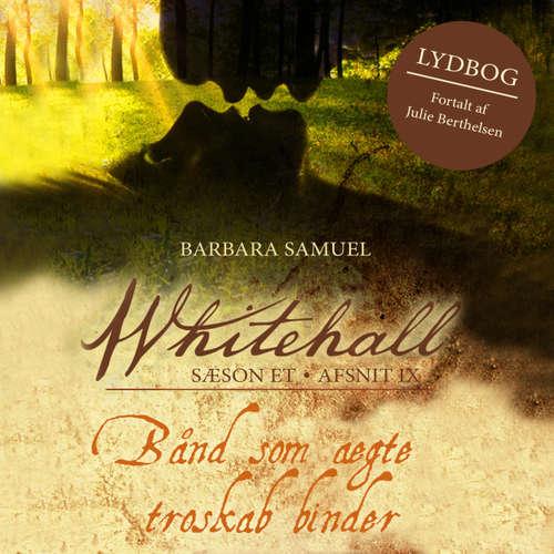 Audiokniha Bånd som ægte troskab - Whitehall 9 - Barbara Samuel - Julie Berthelsen