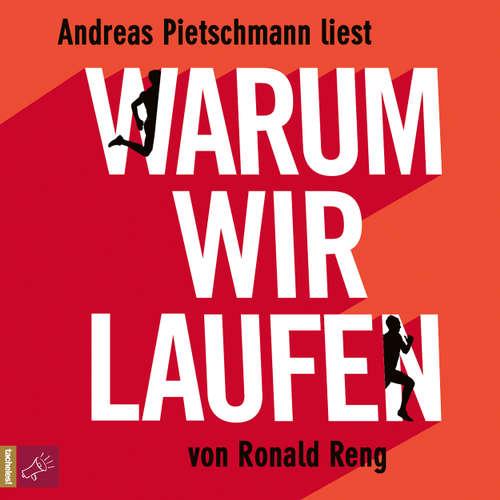 Hoerbuch Warum wir laufen - Ronald Reng - Andreas Pietschmann