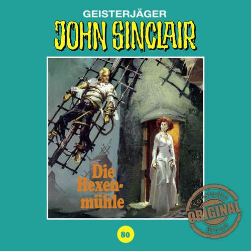 Hoerbuch John Sinclair, Tonstudio Braun, Folge 80: Die Hexenmühle. Teil 3 von 3 - Jason Dark -  Diverse