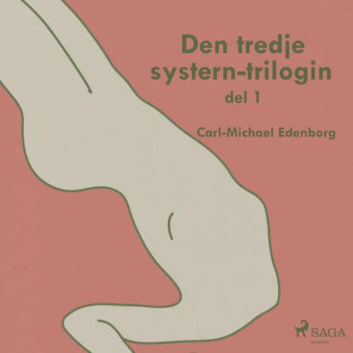 Audiokniha Den tredje systern-trilogin, del 1 - Carl-Michael Edenborg - Anders Mossling