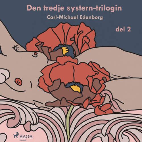 Audiokniha Den tredje systern-trilogin, del 2 - Carl-Michael Edenborg - Anders Mossling