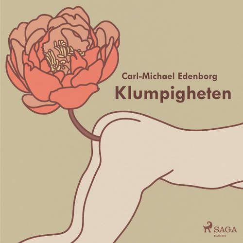 Audiokniha Klumpigheten - Carl-Michael Edenborg - Julia Werup