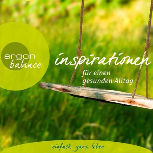 Hoerbuch Inspirationen - Für einen gesunden Alltag - Diverse Autoren - Katja Schild