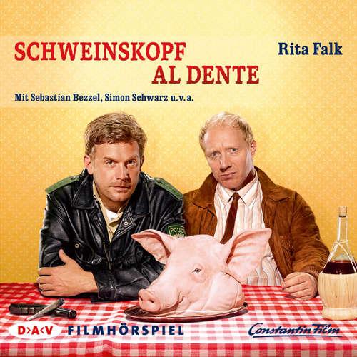 Hoerbuch Schweinskopf al dente - Rita Falk - Sebastian Bezzel