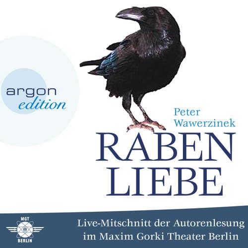Rabenliebe - Live im Maxim Gorki Theater (Live-Autorenlesung)