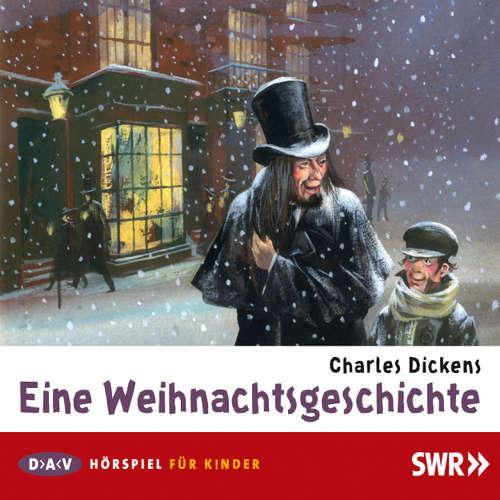 Hoerbuch Eine Weihnachtsgeschichte - Charles Dickens - Leonard Steckel