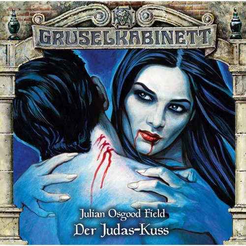 Hoerbuch Gruselkabinett, Folge 141: Der Judas-Kuss - Julian Osgood Field - Peter Weis