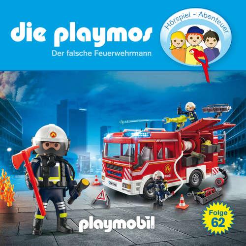 Hoerbuch Die Playmos - Das Original Playmobil Hörspiel, Folge 62: Der falsche Feuerwehrmann - David Bredel - Gerrit Schmidt-Foß