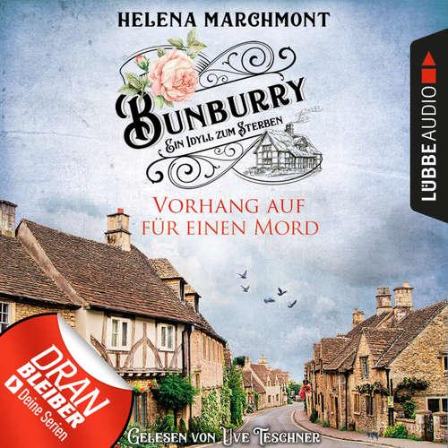 Hoerbuch Vorhang auf für einen Mord - Ein Idyll zum Sterben - Ein englischer Cosy-Krimi - Bunburry, Folge 1 - Helena Marchmont - Uve Teschner