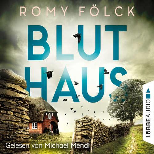 Hoerbuch Bluthaus - Romy Fölck - Michael Mendl