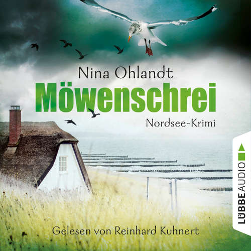 Hoerbuch Möwenschrei - Hauptkommisar John Benthien 2 - Nina Ohlandt - Reinhard Kuhnert