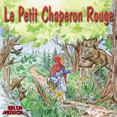 Livre audio Le Petit Chaperon Rouge - Charles Perrault - André Pomarat