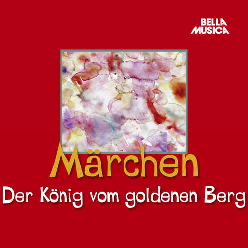 Hoerbuch Der König vom goldenen Berg - Jacob Grimm - Sprecher vom Landestheater Salzburg