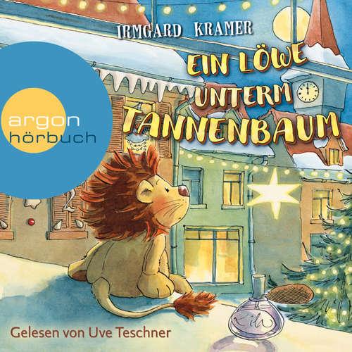 Hoerbuch Ein Löwe unterm Tannenbaum - Irmgard Kramer - Uve Teschner