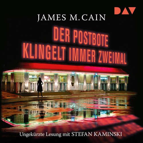 Hoerbuch Der Postbote klingelt immer zweimal - James M. Cain - Stefan Kaminski