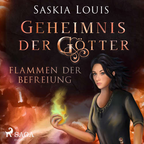 Geheimnis der Götter. Flammen der Befreiung