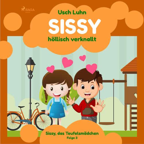 Sissy, das Teufelsmädchen, Folge 3: Sissy - höllisch verknallt