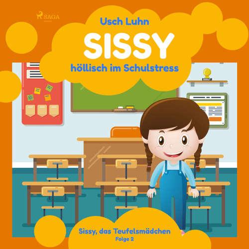Sissy, das Teufelsmädchen, Folge 2: Sissy - höllisch im Schulstress