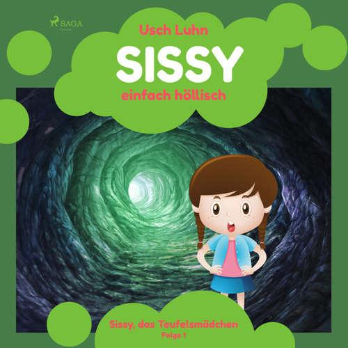 Sissy, das Teufelsmädchen, Folge 1: Sissy - einfach höllisch