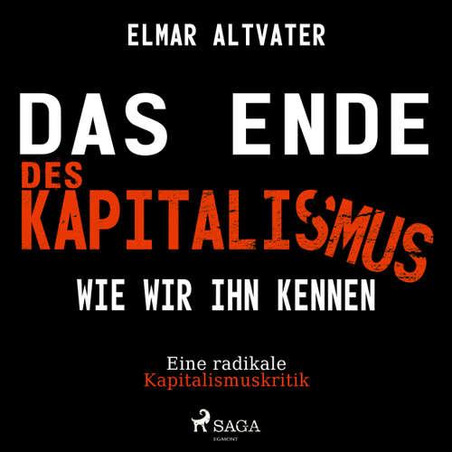 Das Ende des Kapitalismus wie wir ihn kennen - Eine radikale Kapitalismuskritik