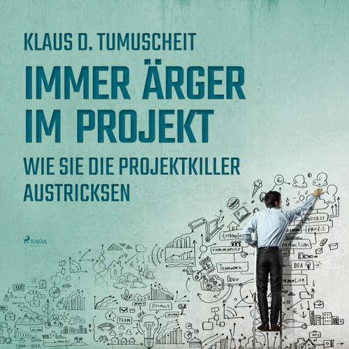 Immer Ärger im Projekt - Wie Sie die Projektkiller austricksen