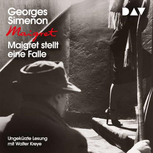 Hoerbuch Maigret stellt eine Falle - Georges Simenon - Walter Kreye