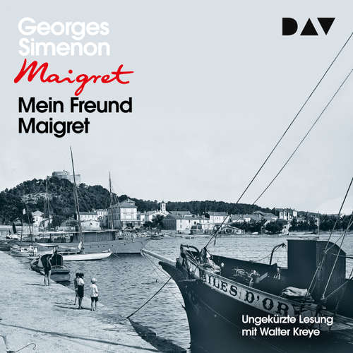 Hoerbuch Mein Freund Maigret - Georges Simenon - Walter Kreye