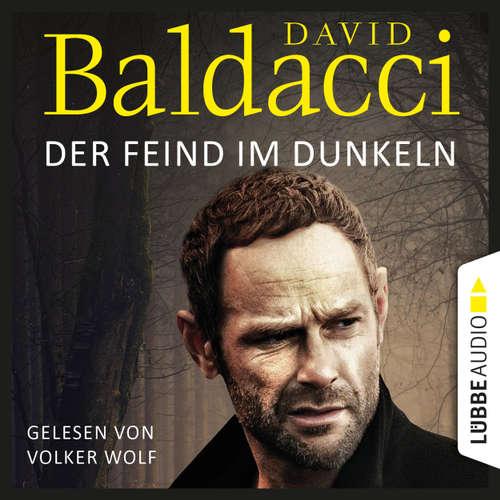 Hoerbuch Der Feind im Dunkeln - Will Robies fünfter Fall - Will Robie 5 - David Baldacci - Volker Wolf