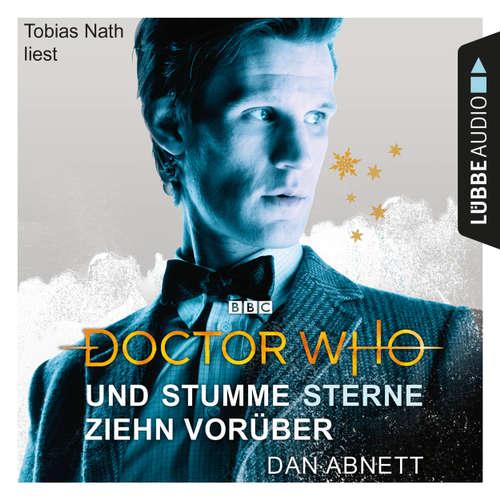 Hoerbuch Doctor Who - Und stumme Sterne ziehn vorüber - Dan Abnett - Tobias Nath