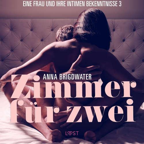 Zimmer für zwei - Eine Frau und ihre intimen Bekenntnisse 3