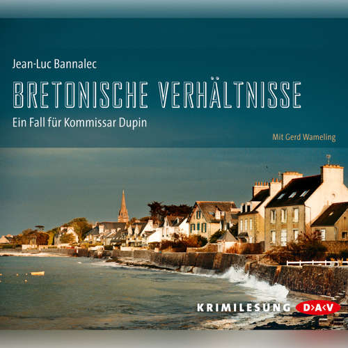 Hoerbuch Bretonische Verhältnisse - Jean-Luc Bannalec - Gerd Wameling