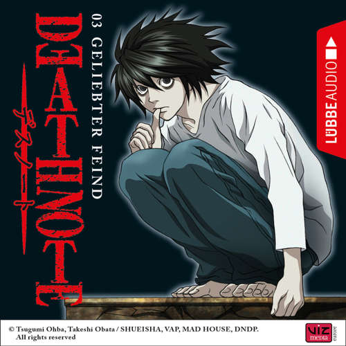 Hoerbuch Death Note, Folge 3: Geliebter Feind - Tsugumi Ohba - David Turba