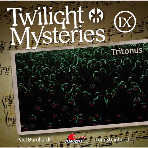Hoerbuch Twilight Mysteries, Die neuen Folgen, Folge 9: Tritonus - Paul Burghardt - Marc Schülert