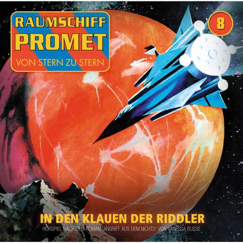 Hoerbuch Raumschiff Promet, Folge 8: Angriff aus dem Nichts - Episode 02: In den Klauen der Riddler - Vanessa Busse - Florian Seigerschmidt