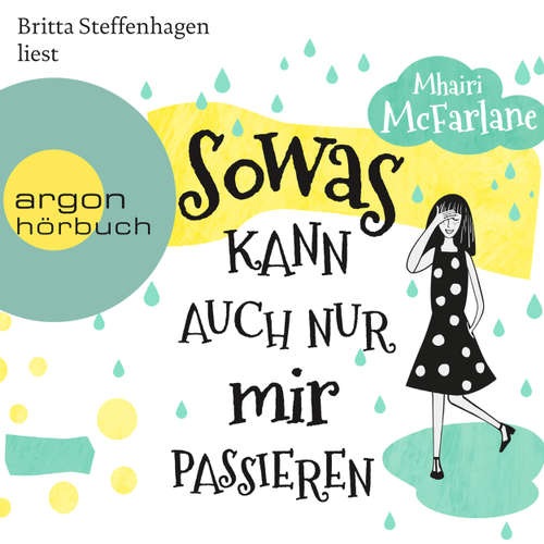 Hoerbuch Sowas kann auch nur mir passieren - Mhairi McFarlane - Britta Steffenhagen